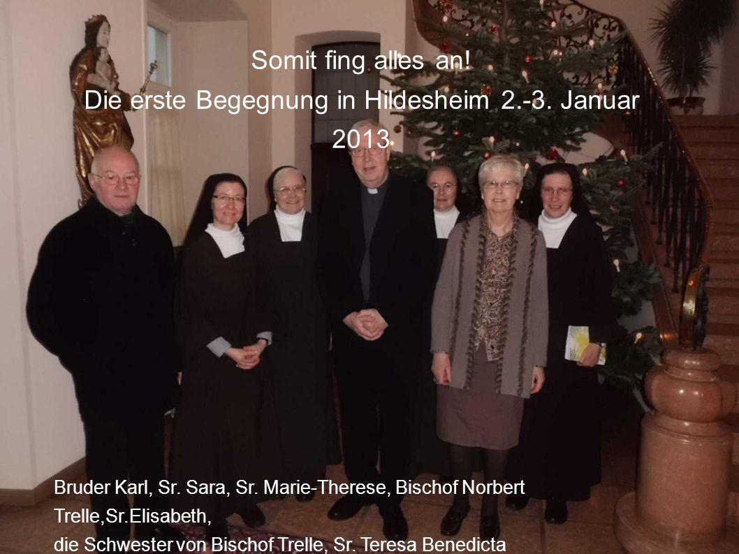 Die erste Begegnung in Hildesheim 2.-3. Januar 2013