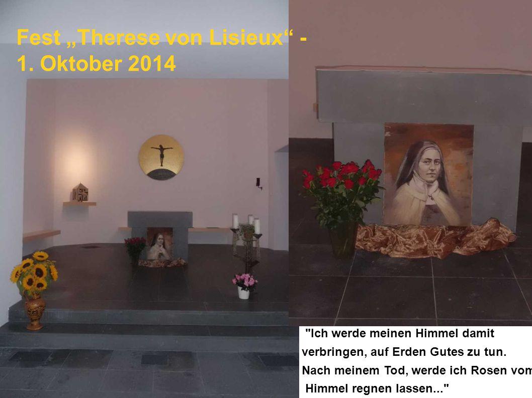 """Fest """"Therese von Lisieux - 1. Oktober 2014"""