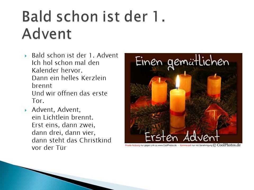 Bald schon ist der 1. Advent