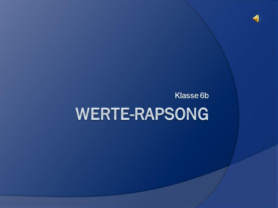 Klasse 6b Werte-Rapsong