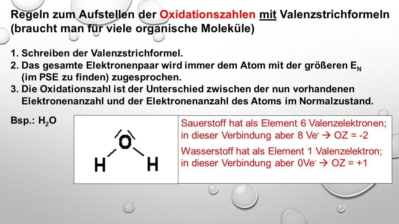 Regeln zum Aufstellen der Oxidationszahlen mit Valenzstrichformeln
