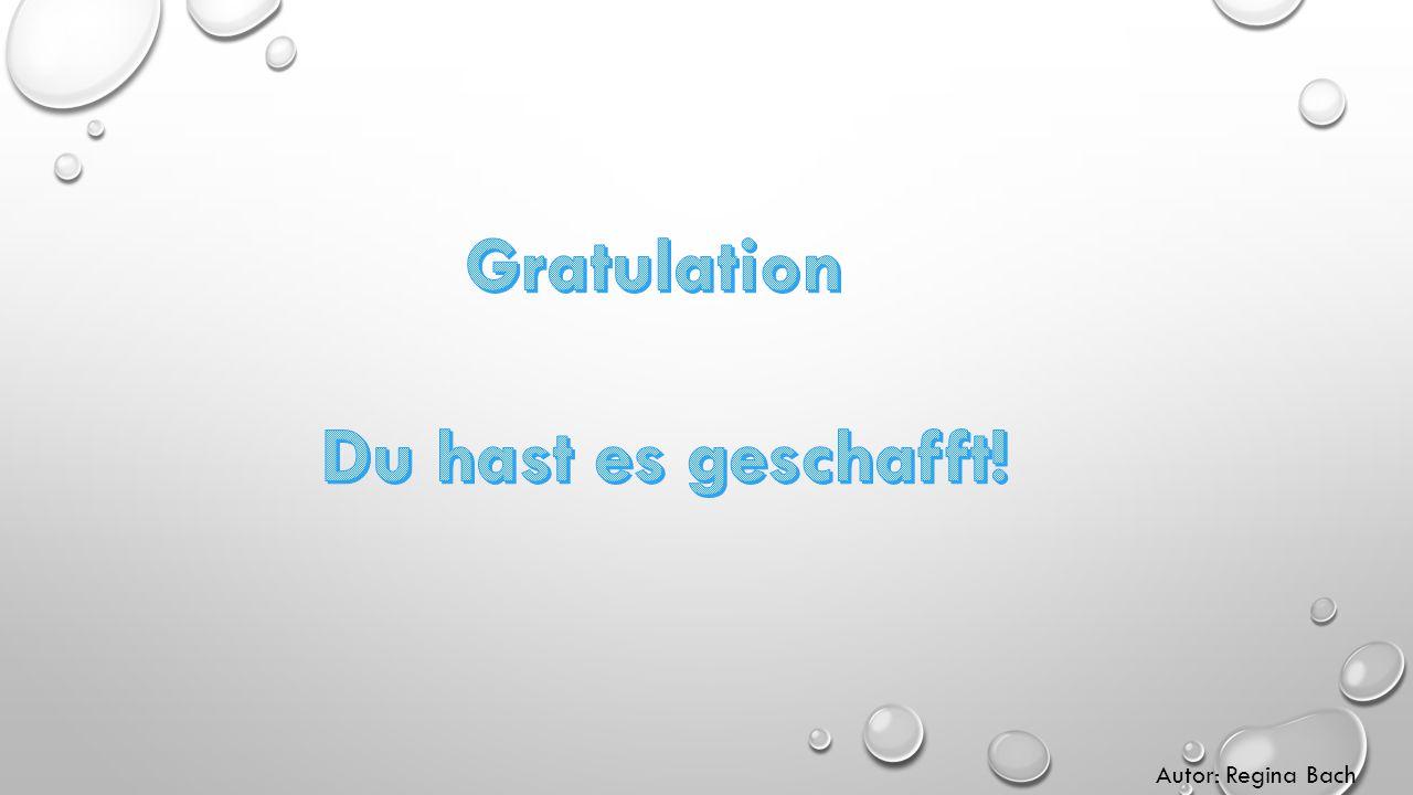Gratulation Du hast es geschafft!