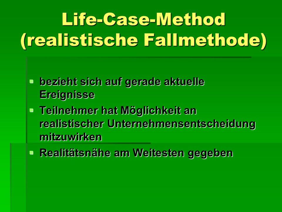 Life-Case-Method (realistische Fallmethode)