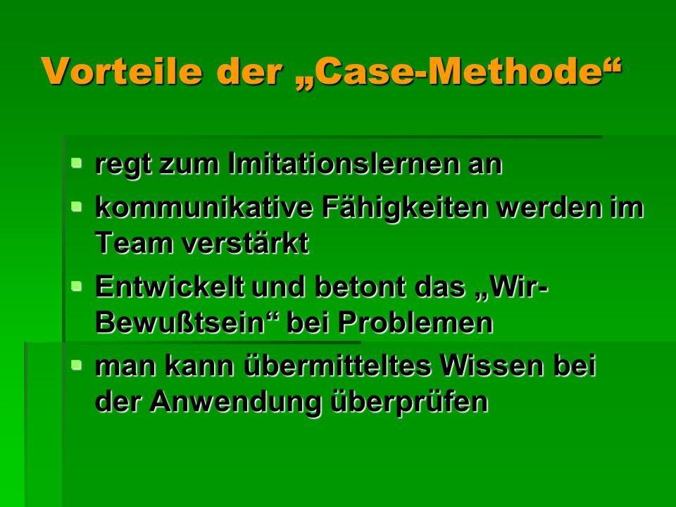 """Vorteile der """"Case-Methode"""