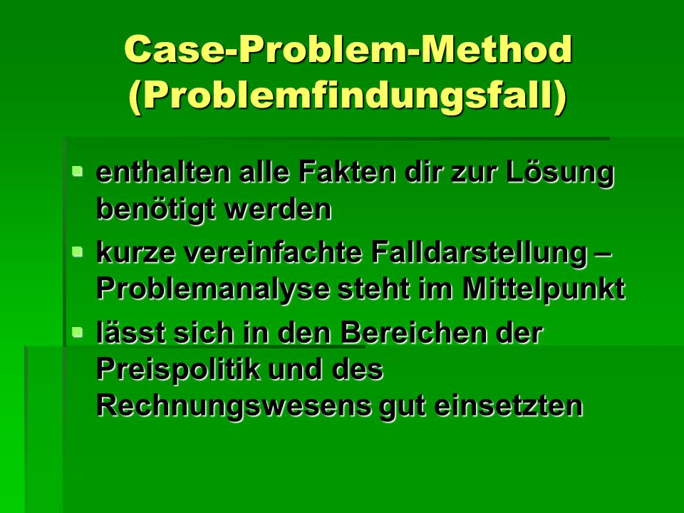 Case-Problem-Method (Problemfindungsfall)