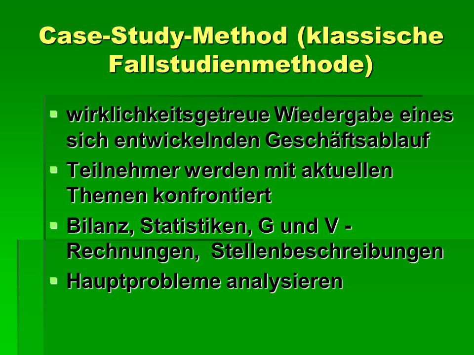 Case-Study-Method (klassische Fallstudienmethode)