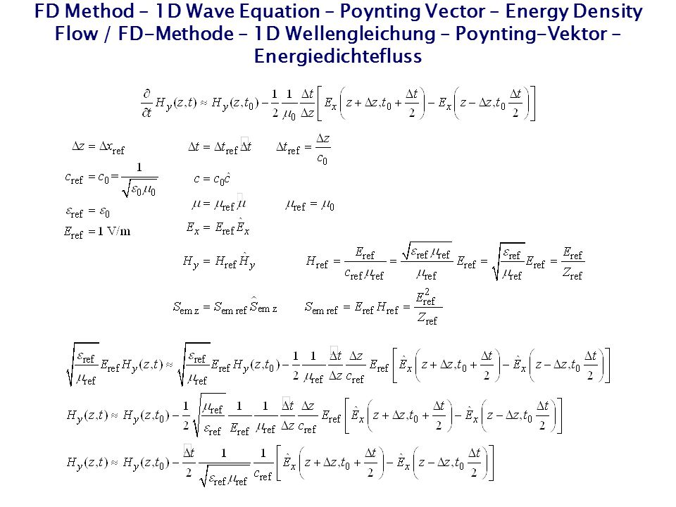FD Method – 1D Wave Equation – Poynting Vector – Energy Density Flow / FD-Methode – 1D Wellengleichung – Poynting-Vektor – Energiedichtefluss