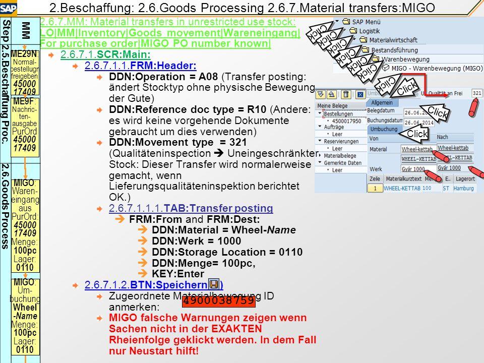 2.Beschaffung: 2.6.Goods Processing 2.6.7.Material transfers:MIGO