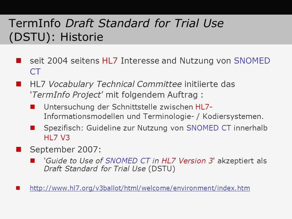 TermInfo Draft Standard for Trial Use (DSTU): Historie
