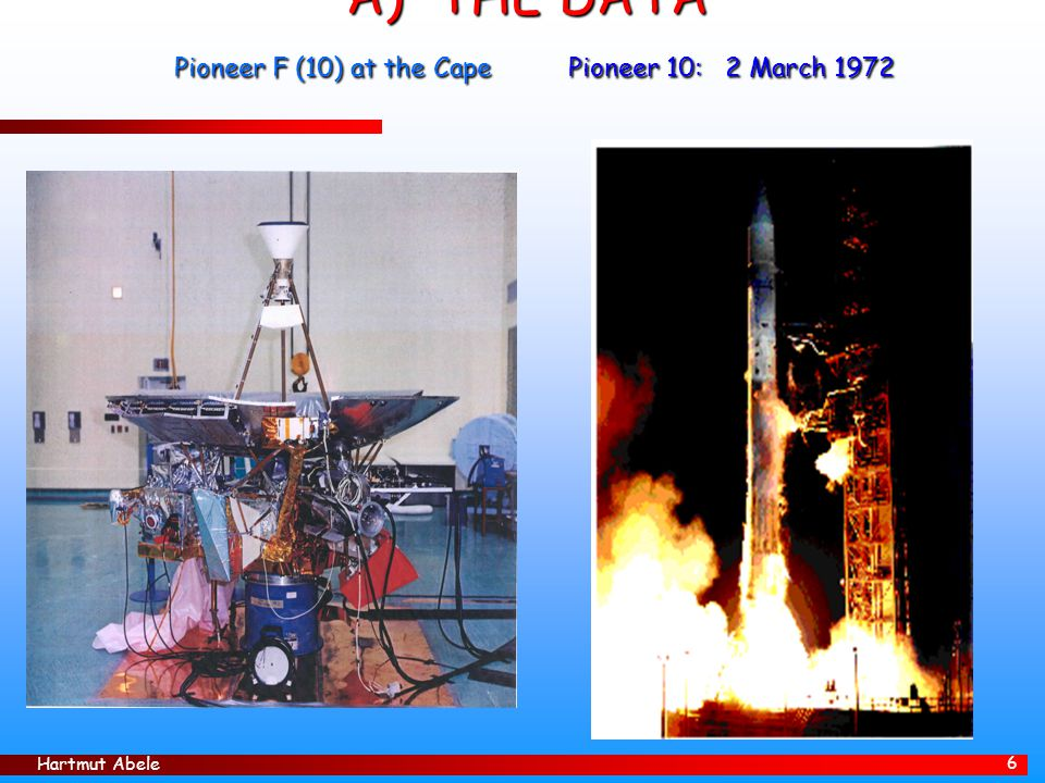 A) THE DATA Pioneer F (10) at the Cape Pioneer 10: 2 March 1972