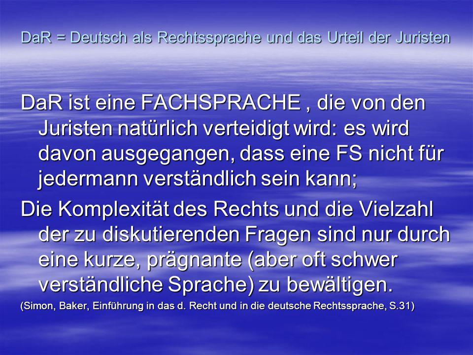DaR = Deutsch als Rechtssprache und das Urteil der Juristen