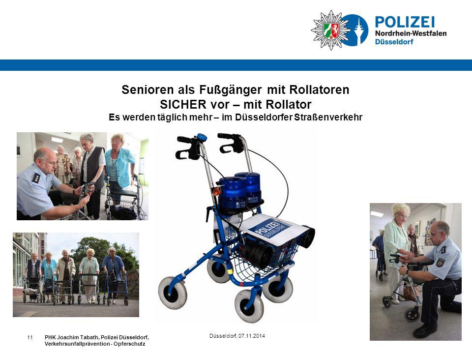 Senioren als Fußgänger mit Rollatoren SICHER vor – mit Rollator Es werden täglich mehr – im Düsseldorfer Straßenverkehr