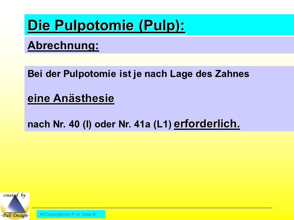Die Pulpotomie (Pulp):