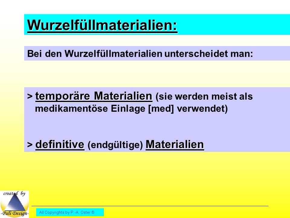 Wurzelfüllmaterialien: