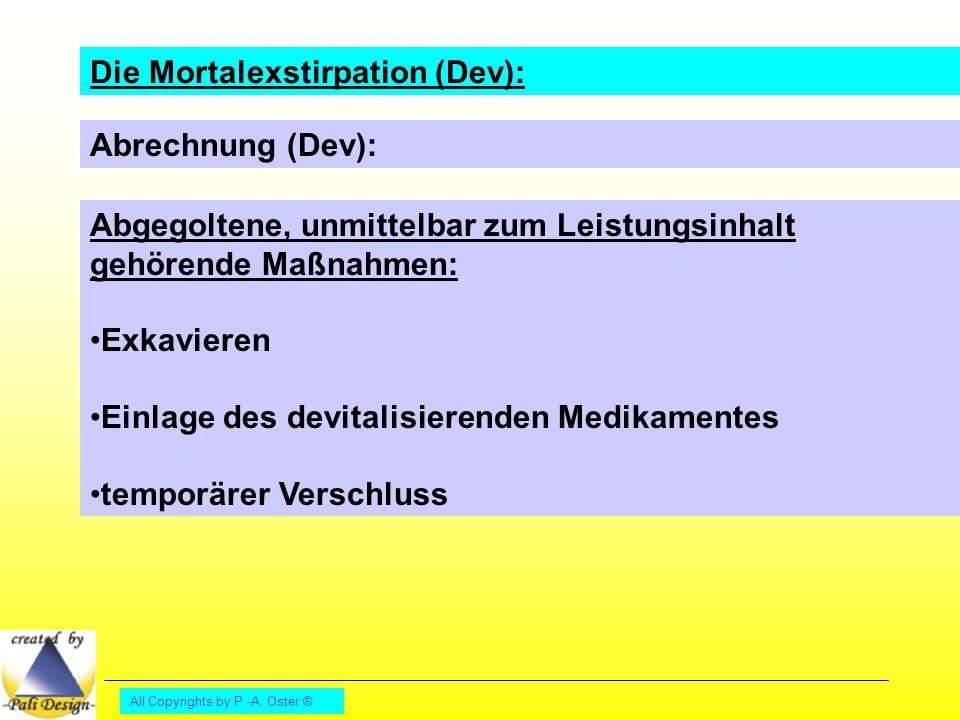 Die Mortalexstirpation (Dev):
