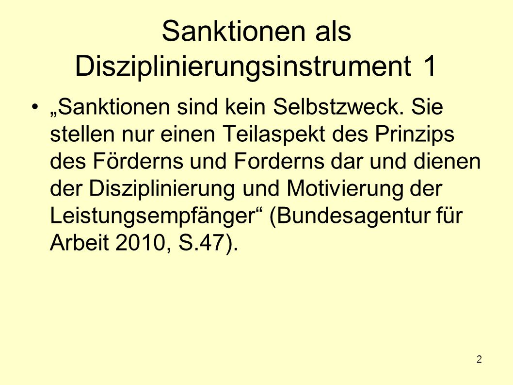 Sanktionen als Disziplinierungsinstrument 1