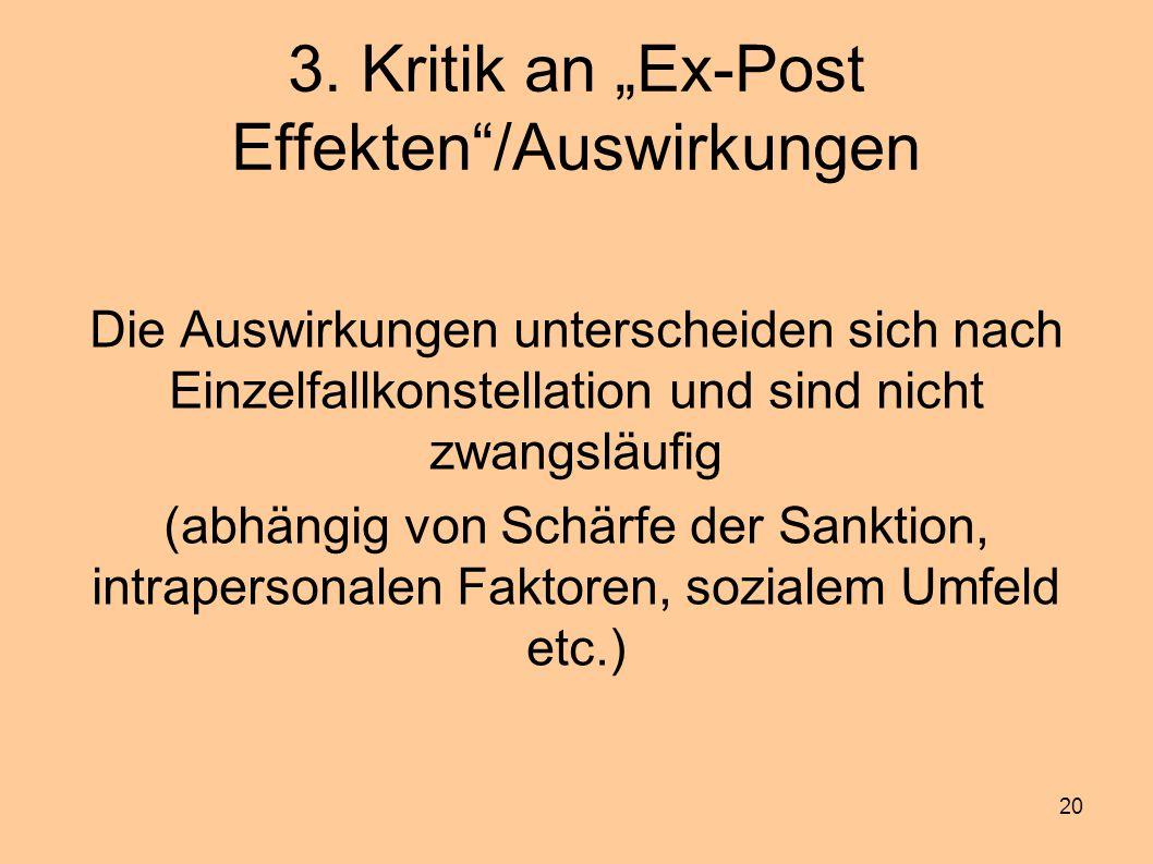 """3. Kritik an """"Ex-Post Effekten /Auswirkungen"""