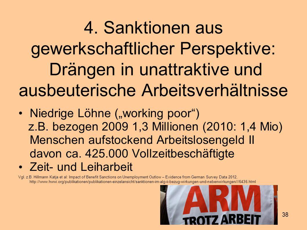 4. Sanktionen aus gewerkschaftlicher Perspektive: Drängen in unattraktive und ausbeuterische Arbeitsverhältnisse