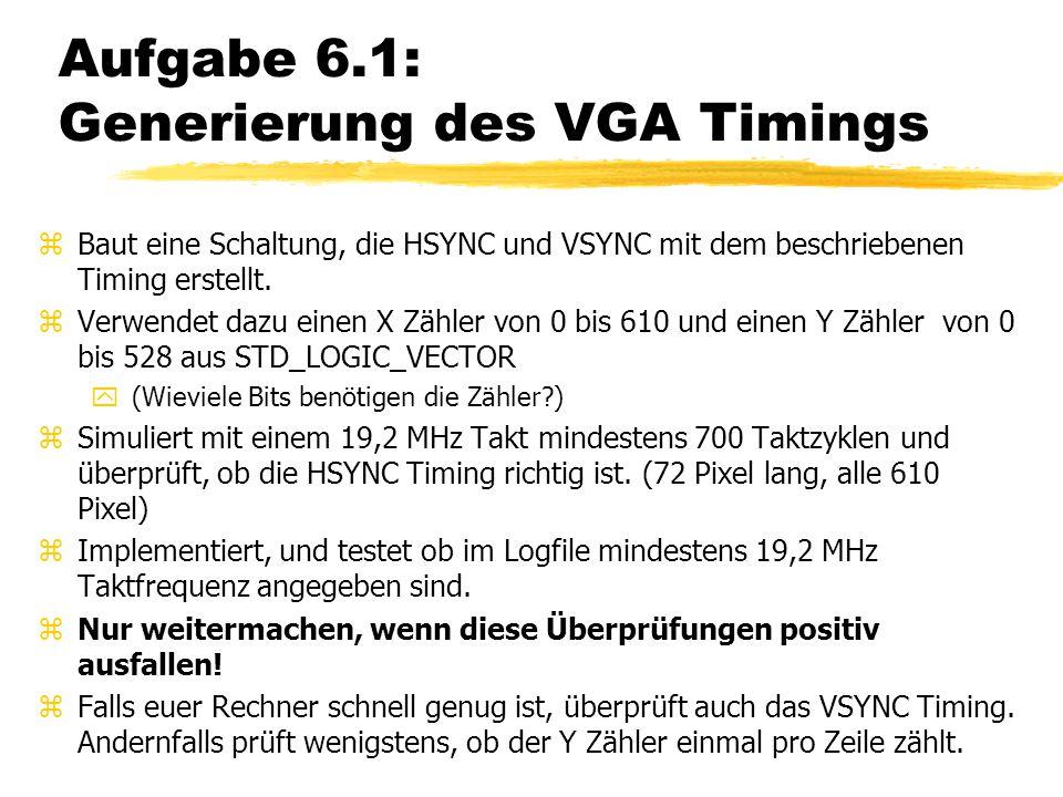 Aufgabe 6.1: Generierung des VGA Timings
