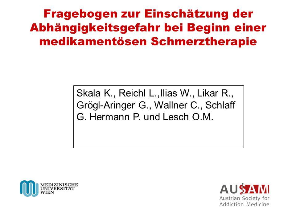 Fragebogen zur Einschätzung der Abhängigkeitsgefahr bei Beginn einer medikamentösen Schmerztherapie