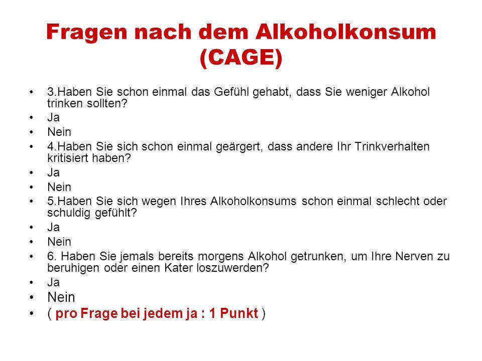 Fragen nach dem Alkoholkonsum (CAGE)