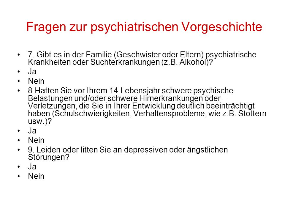 Fragen zur psychiatrischen Vorgeschichte