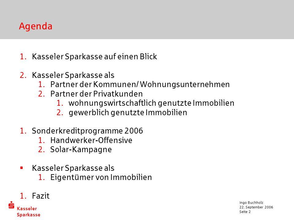 Agenda Kasseler Sparkasse auf einen Blick Kasseler Sparkasse als
