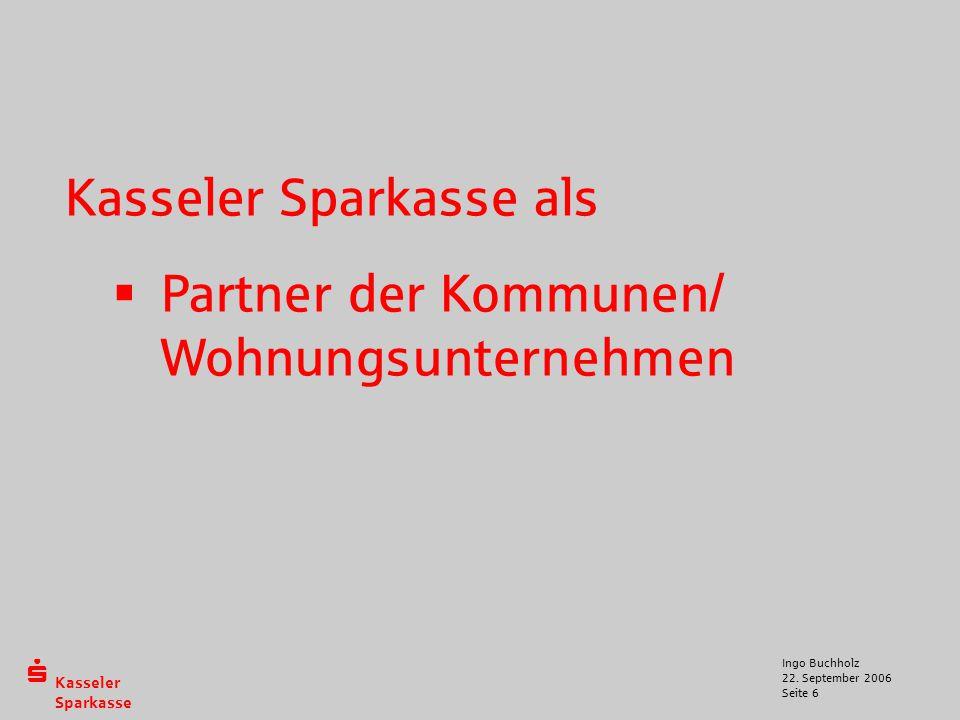 Kasseler Sparkasse als Partner der Kommunen/ Wohnungsunternehmen