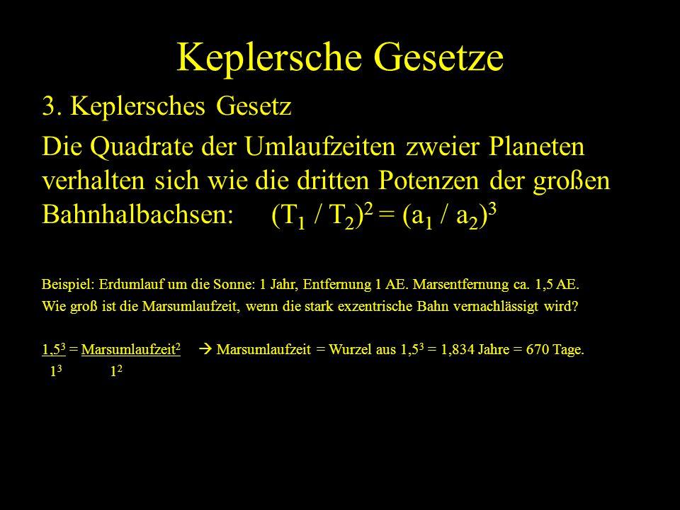 Keplersche Gesetze 3. Keplersches Gesetz