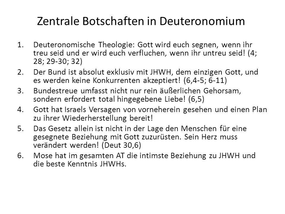Zentrale Botschaften in Deuteronomium