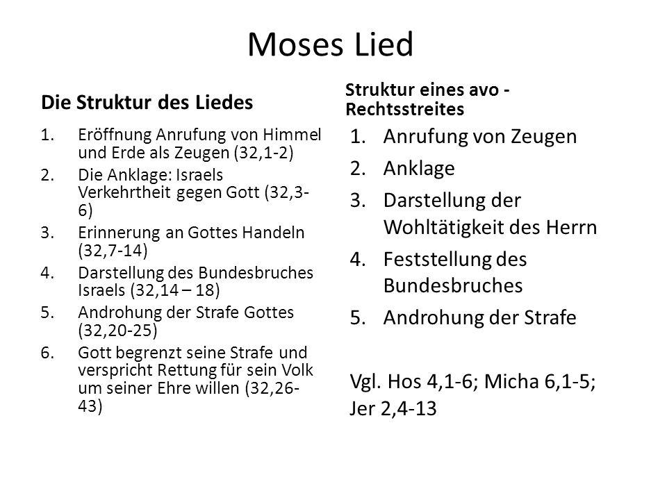 Moses Lied Die Struktur des Liedes Anrufung von Zeugen Anklage