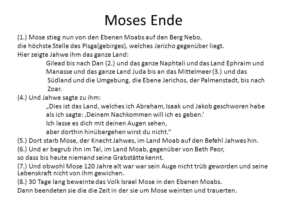 Moses Ende
