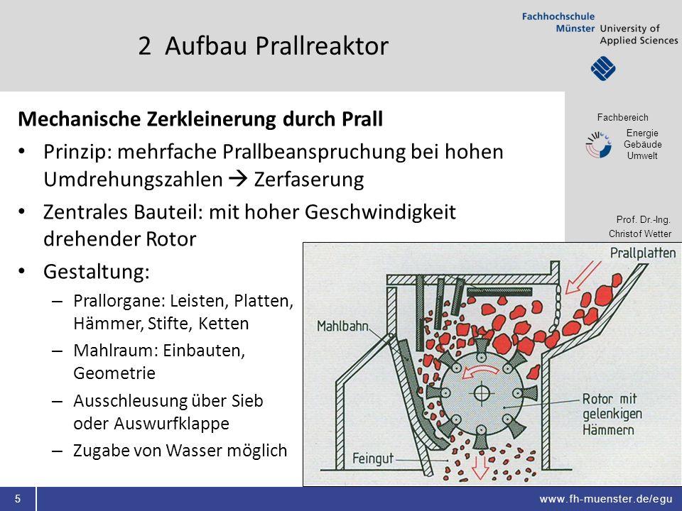 2 Aufbau Prallreaktor Mechanische Zerkleinerung durch Prall