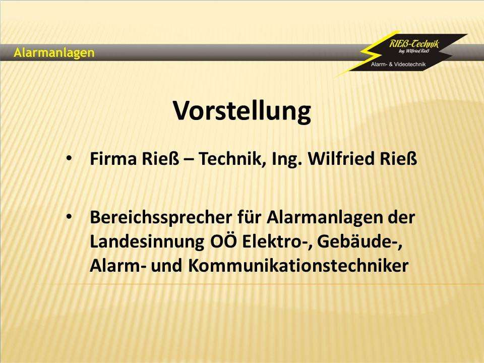 Vorstellung Firma Rieß – Technik, Ing. Wilfried Rieß