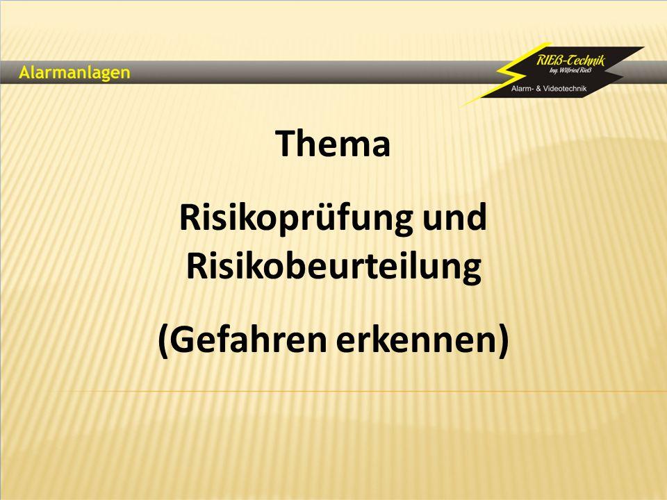 Thema Risikoprüfung und Risikobeurteilung (Gefahren erkennen)