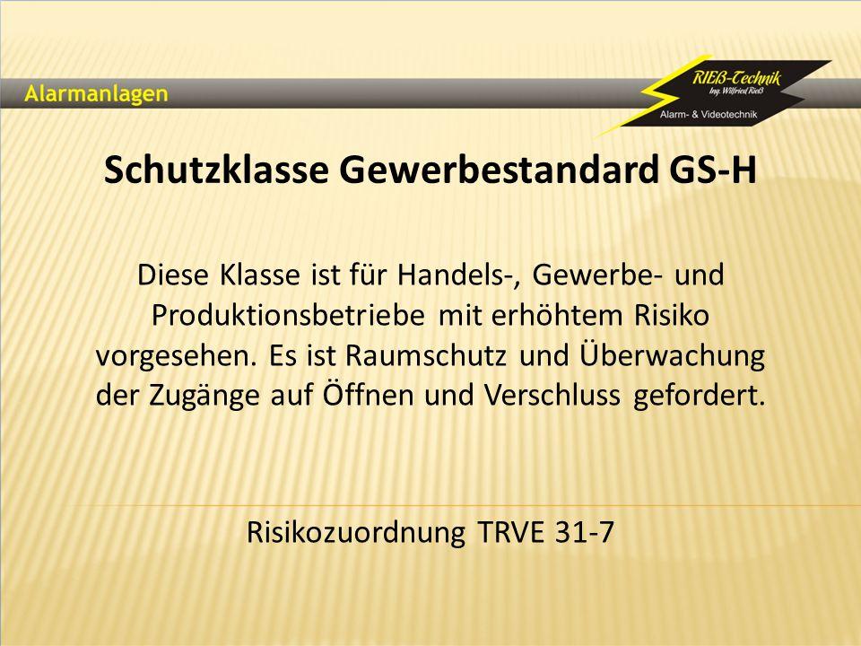 Schutzklasse Gewerbestandard GS-H