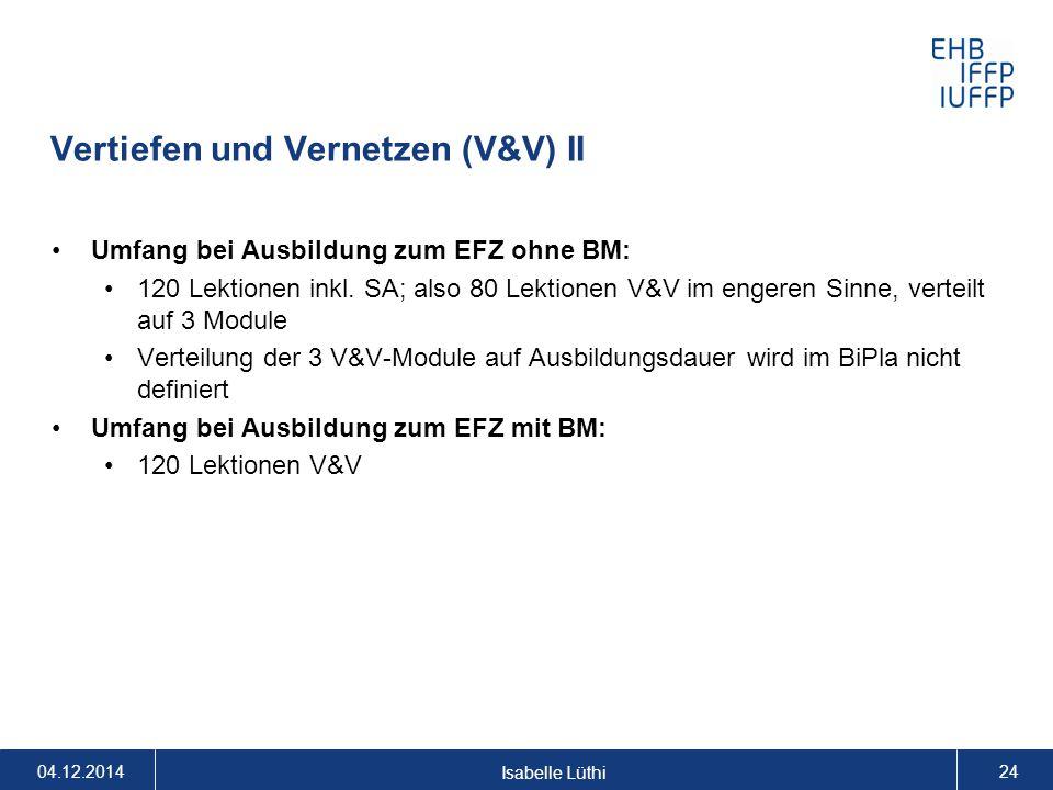 Vertiefen und Vernetzen (V&V) II