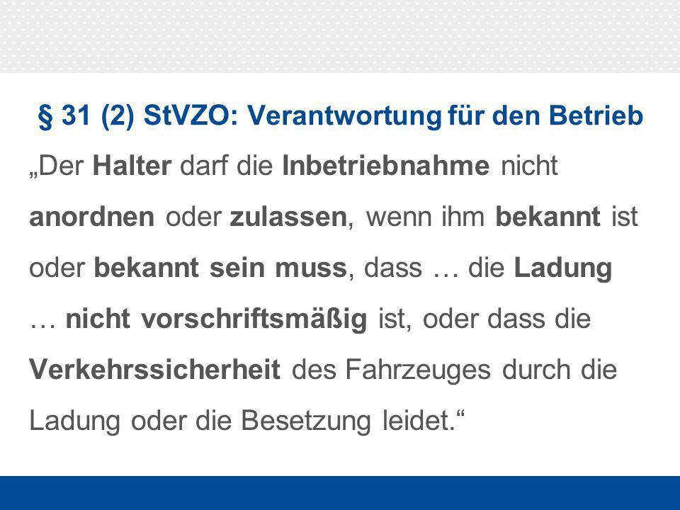 § 22 (1) StVO: Sicherheit der Ladung