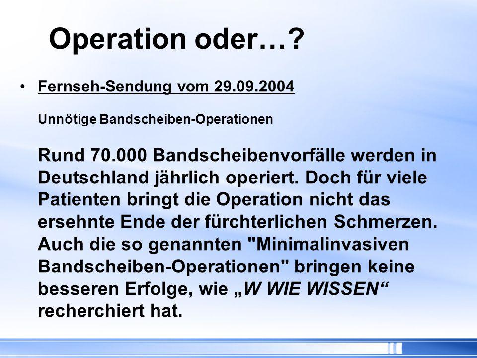 Operation oder…