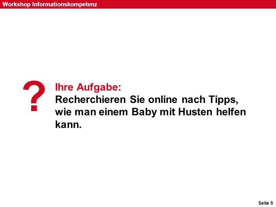 1 Ihre Aufgabe: Recherchieren Sie online nach Tipps, wie man einem Baby mit Husten helfen kann.