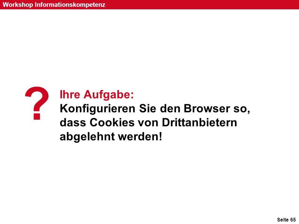 Ihre Aufgabe: Konfigurieren Sie den Browser so, dass Cookies von Drittanbietern abgelehnt werden!