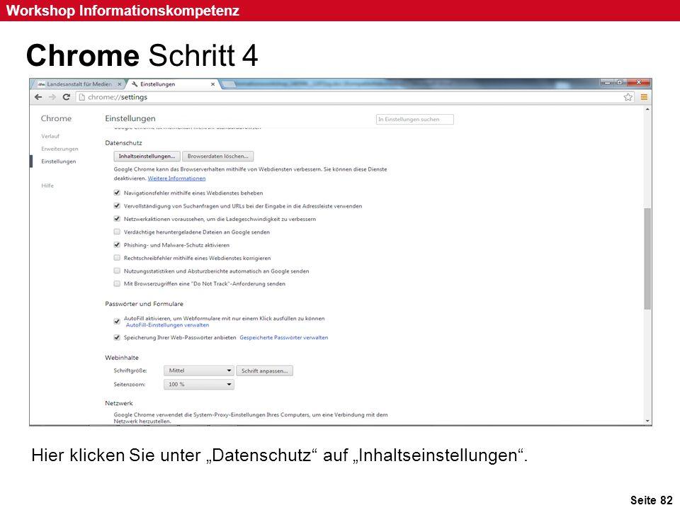 """Chrome Schritt 4 Hier klicken Sie unter """"Datenschutz auf """"Inhaltseinstellungen . Hier klicken Sie unter """"Datenschutz auf """"Inhaltseinstellungen ."""