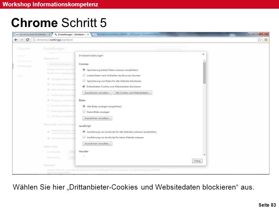 """Chrome Schritt 5 Wählen Sie hier """"Drittanbieter-Cookies und Websitedaten blockieren aus."""