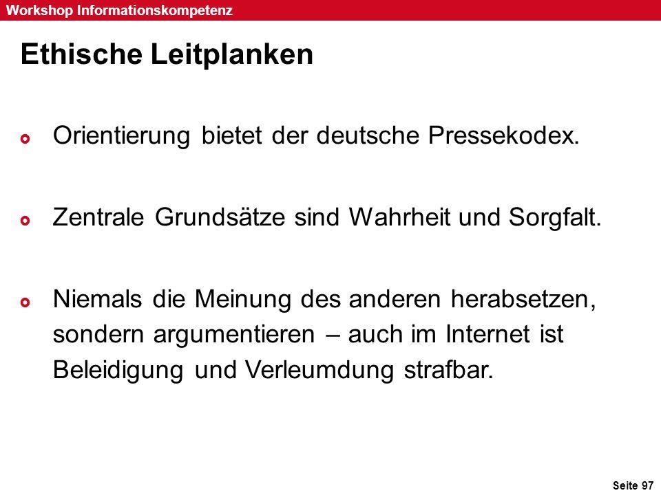 Ethische Leitplanken Orientierung bietet der deutsche Pressekodex.