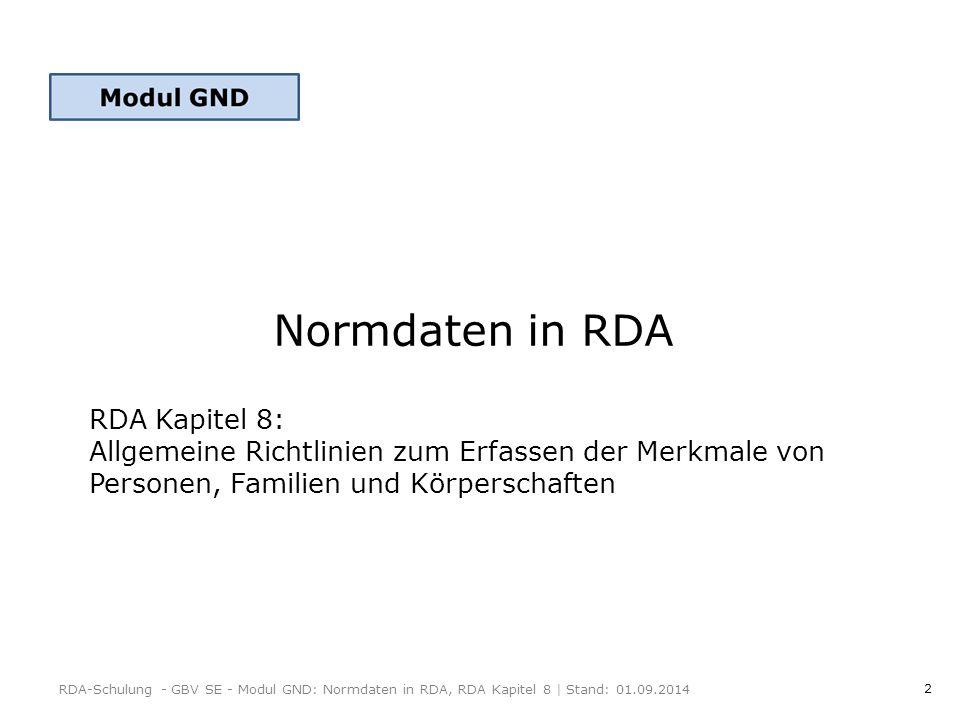 Normdaten in RDA RDA Kapitel 8: