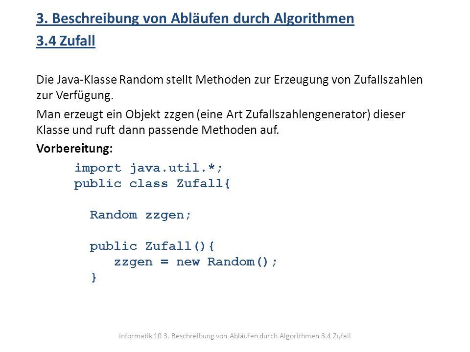 3. Beschreibung von Abläufen durch Algorithmen 3.4 Zufall