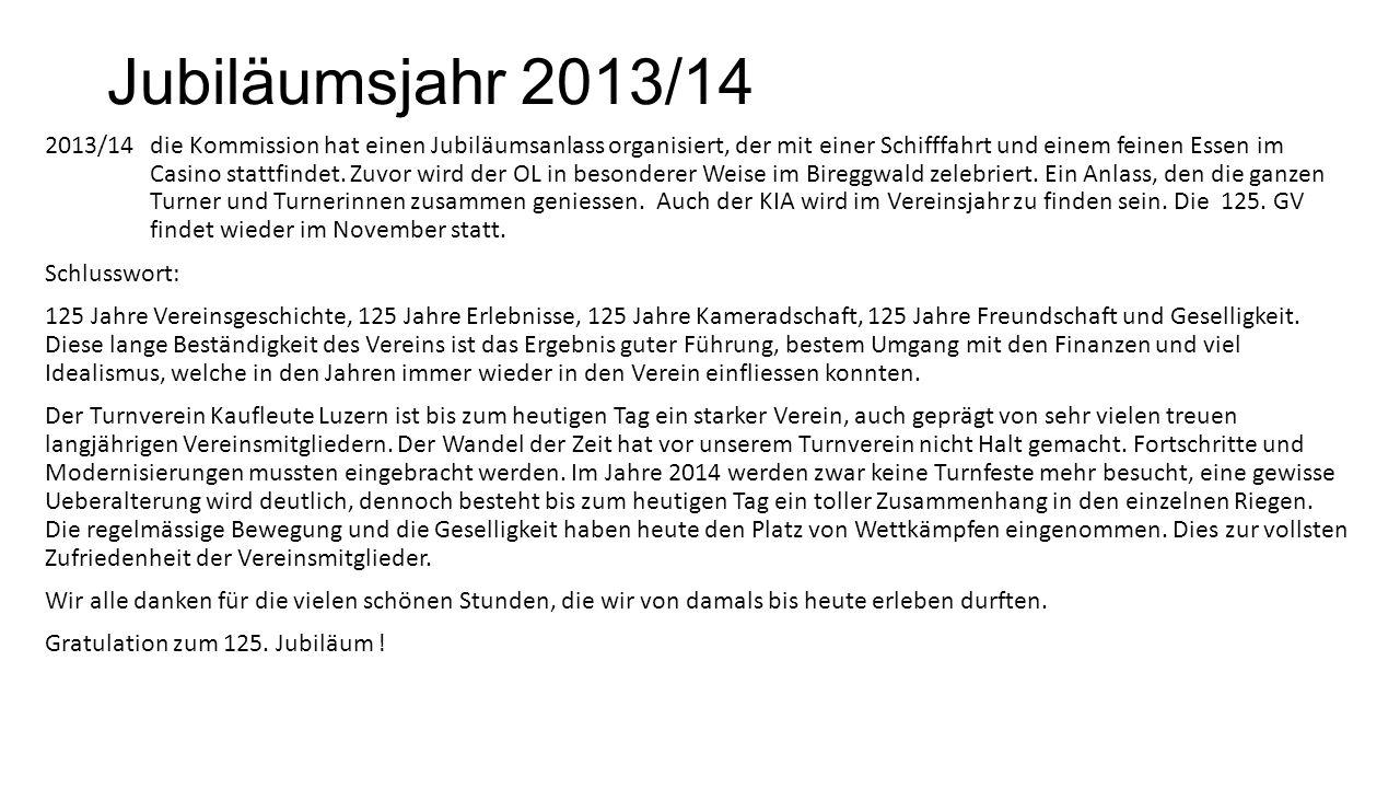 Jubiläumsjahr 2013/14