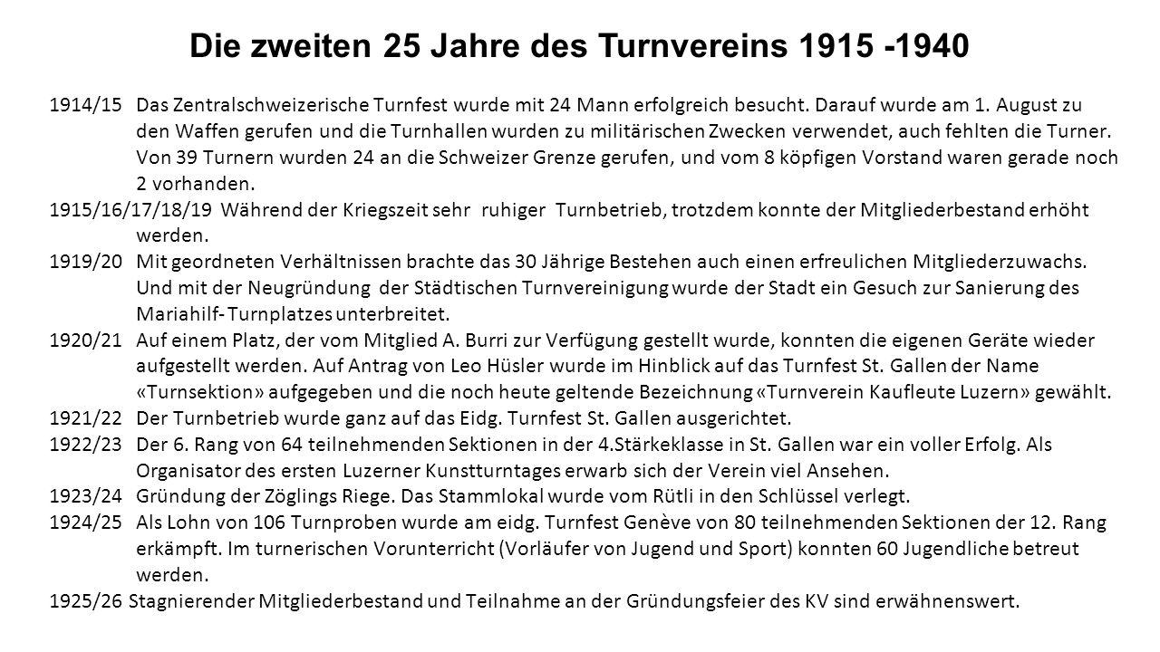 Die zweiten 25 Jahre des Turnvereins 1915 -1940