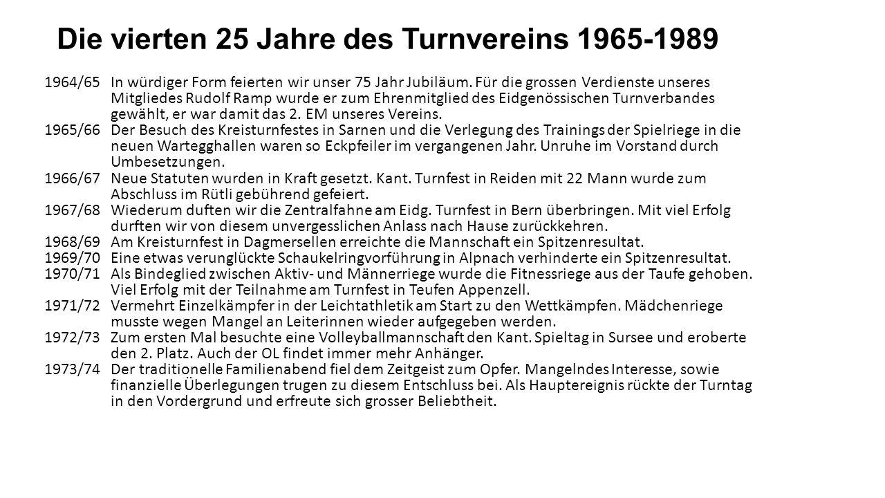 Die vierten 25 Jahre des Turnvereins 1965-1989