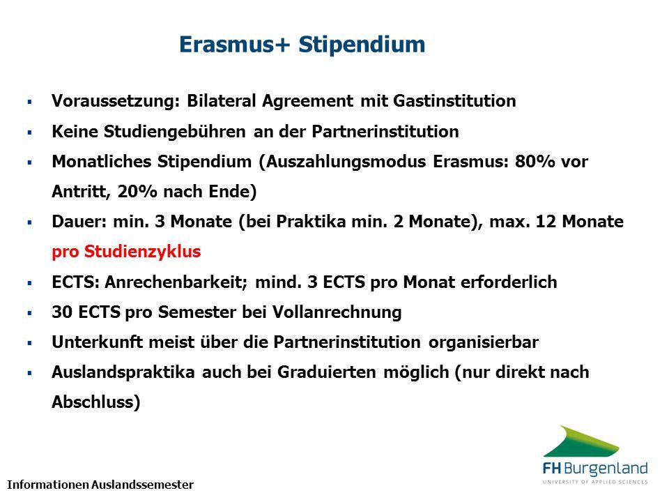 Erasmus+ Stipendium Voraussetzung: Bilateral Agreement mit Gastinstitution. Keine Studiengebühren an der Partnerinstitution.